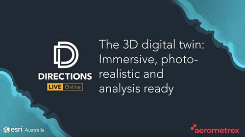 Webinar: The Digital Twin: Immersive, Photo-realistic and Analysis-ready